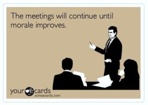 Meetings and morale